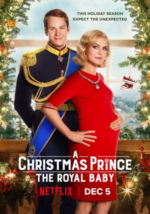 A Christmas Prince 3: The Royal Baby Poster