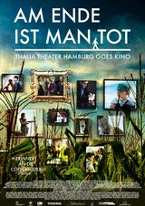 Am Ende ist man tot - Thalia Theater Hamburg Goes Kino