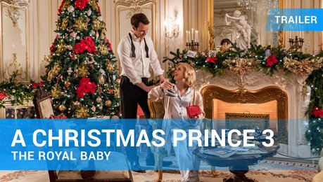 A Christmas Prince 3 - The Royal Baby - Trailer Deutsch Poster