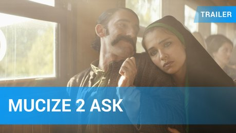 Mucize 2 Ask - Trailer Deutsch Poster