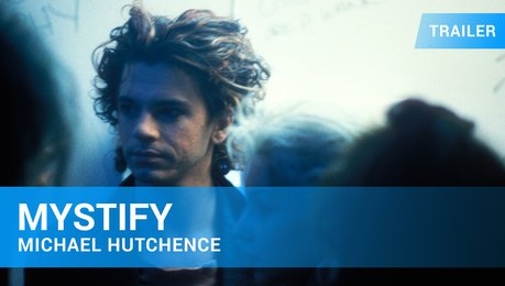 Mystify - Michael Hutchence - Trailer Deutsch Poster