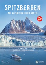 Spitzbergen – Auf Expedition in der Arktis