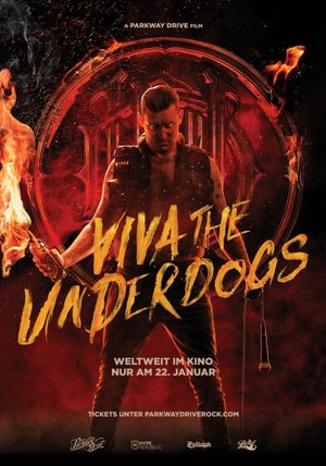 Viva the Underdogs - A Parkway Drive Film Poster
