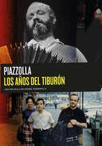 Astor Piazzolla - The Years of the Shark