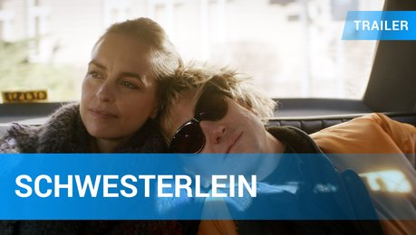 Schwesterlein Film Trailer