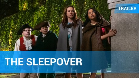 The Sleepover - Trailer Deutsch Poster