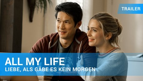 All My Life - Trailer 1 Englisch Poster