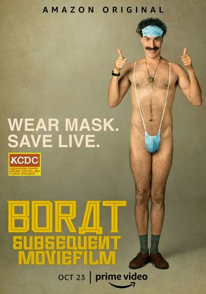 Borat 2 Subsequent Moviefilm: Delivery of Prodigious Bribe to American Regime ... Poster